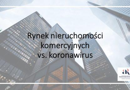 Rynek nieruchomości komercyjnych vs. koronawirus