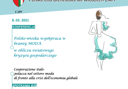 """Konferencja """"POLSKO-WŁOSKA WSPÓŁPRACA W BRANŻY MODA"""" objęta Patronatem Medialnym przez Business Intelligence"""